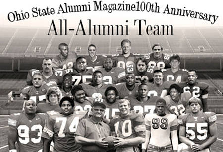 Front row, left to right: Will Smith, John Hicks, Woody Hayes, Rex Kern, Bill Willis, Nick Mangold. Second row: Tom Skladany, Pete Johnson, Archie Griffin, Eddie George, Jack Tatum. Third row: A.J. Hawk, Shawn Springs, Cris Carter, Antoine Winfield, Mike Vrabel, Jim Parker. Fourth row: Chris Spielman, Orlando Pace, Mike Doss, Randy Gradishar, Jim Lachey. Top row: Paul Warfield, Mike Nugent, John Frank, Jim Stillwagon.